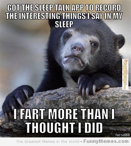 Funny Sleepy Meme : Sleeptalking sleepapp things that make us giggle