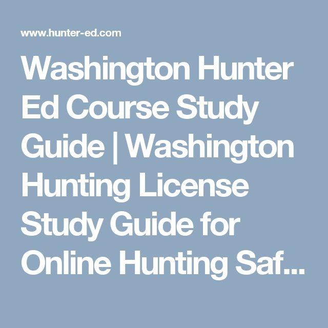 Washington Hunter Ed Course Study Guide | Washington Hunting License Study Guide for Online Hunting Safety Course