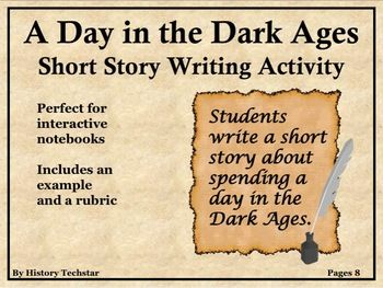 Students write brief short stories about spending a day in Europe during the Dark Ages. This activity gives students the opportunity to think and write about the information in the text. This activity is perfect for interactive notebooks. Students will first read informational text about the Dark Ages and generate questions about the text.