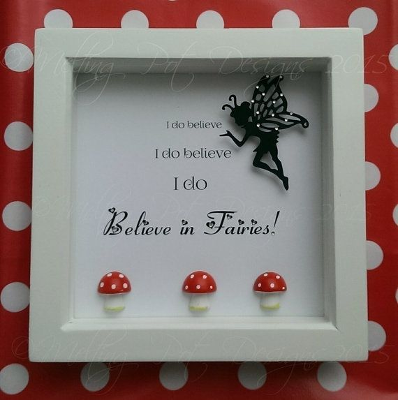 I do believe in Fairies box frame