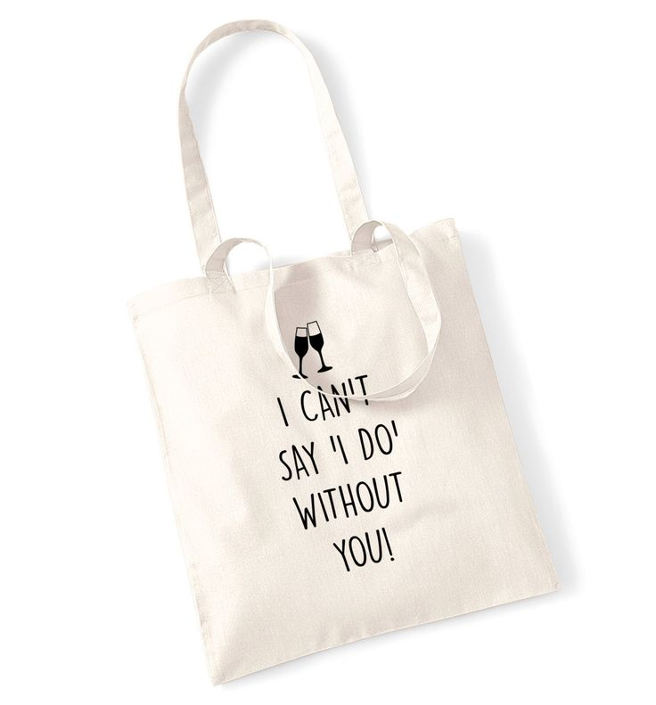 New to FloxCreative on Etsy: I can't say I do without you tote bag wedding marriage bride bridesmaid engagement gift bridal groom best man mother father cute 1244 (7.99 GBP)