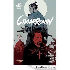 Amazon.com: Cimarronin: A Samurai in New Spain (Graphic Novel) eBook: Neal Stephenson, Charles C. Mann, Mark Teppo, Ellis Amdur, Robert Sammelin: Kindle Store