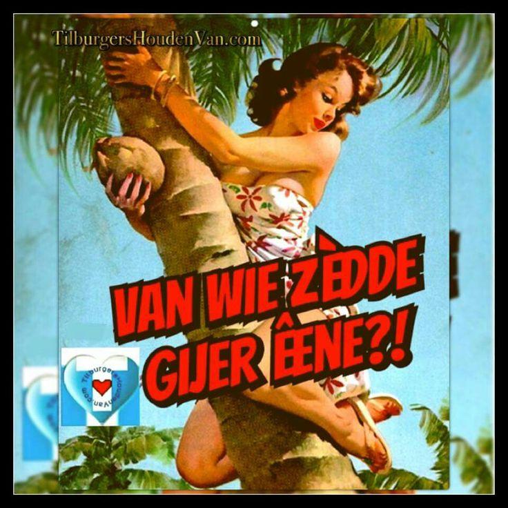 #tilburgershoudenvan #tilburgs #dialect #tilburgers #streektaal #brabant #taal #opmerkingen #uitdrukking #gezegde #opzntilburgs
