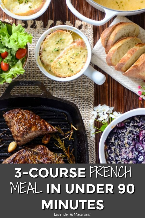Looking For French Menu Ideas Try My Three Delicious French
