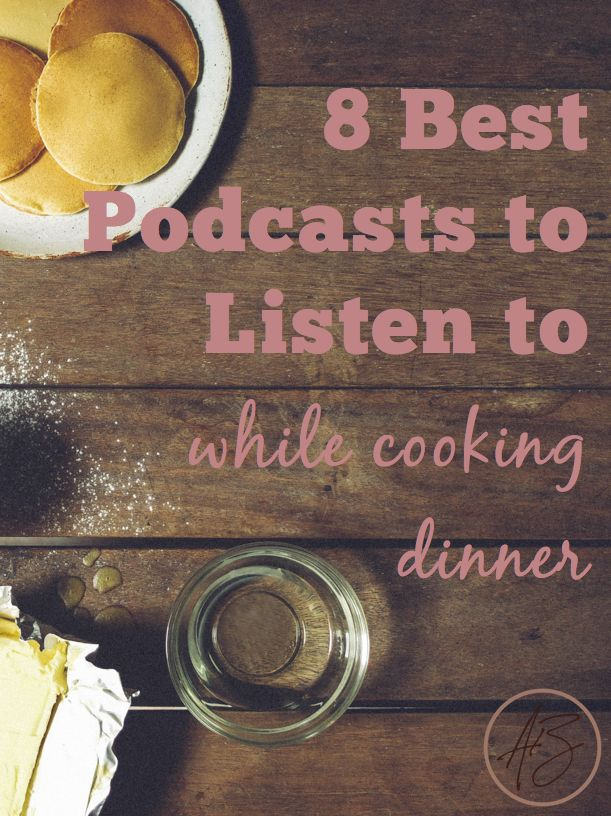 8 Best Podcasts to Listen to While Cooking Dinner (scheduled via http://www.tailwindapp.com?utm_source=pinterest&utm_medium=twpin&utm_content=post29963542&utm_campaign=scheduler_attribution)