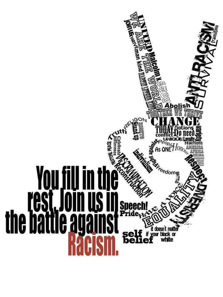Anti Racism Poster '09 by ~Slippie-Station on deviantART