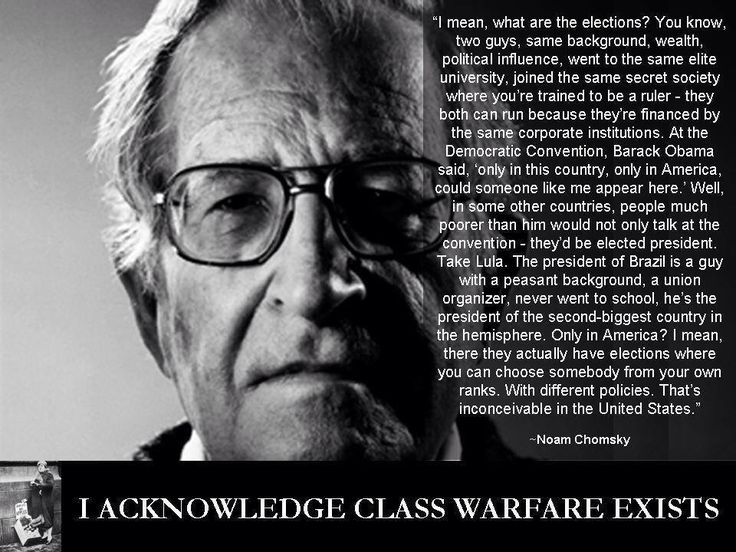 best chomsky images noam chomsky politics and  fantastic quotes from fantastic people my favorite is from noam chomsky