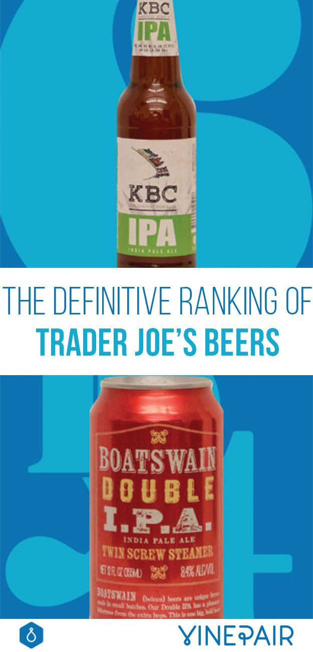 Trader Joe's is best known for it's Two Buck Chuck, but it also has a lot of house beers. Here are 18 of them, ranked by taste and style.