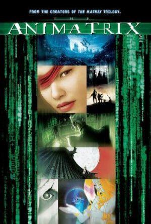The Animatrix /  (2003)