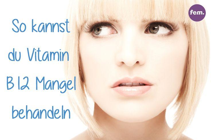 Vitamin B12 Mangel kann zum Beispiel eine Folge deiner Ernährung sein. So gehst du dagegen vor!