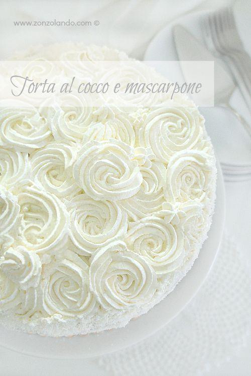 Torta al cocco e mascarpone - Coconut and mascarpone cake | From Zonzolando.com