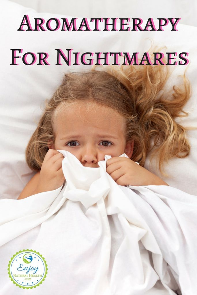 Aromatherapy For Nightmares - learn how essential oils can help keep nightmares away.