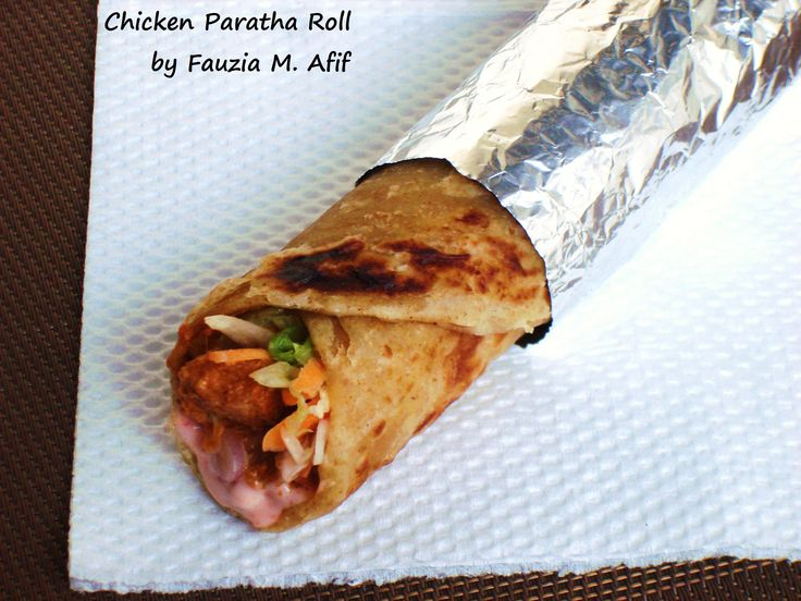 Chicken Paratha Roll   Fauzia's Kitchen Fun