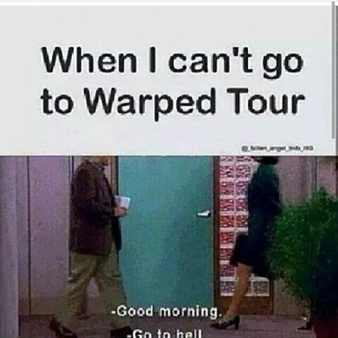 Haha I'm going to warped 16>> literally me rn because I sprained my leg and arm
