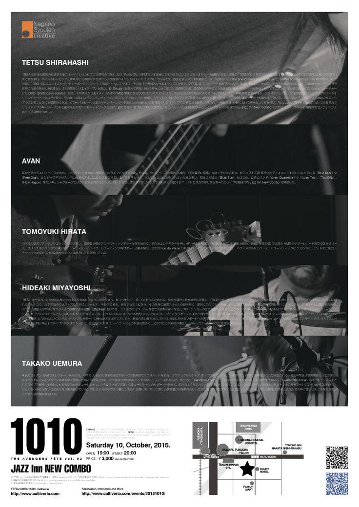 "Flyer Design  ""1010 - TETSU SHIRAHASHI ""THE AVENGERS FÊTE Vol. 02"" @ JAZZ Inn New COMBO.""  http://www.cattiveria.com/events/20151010/"