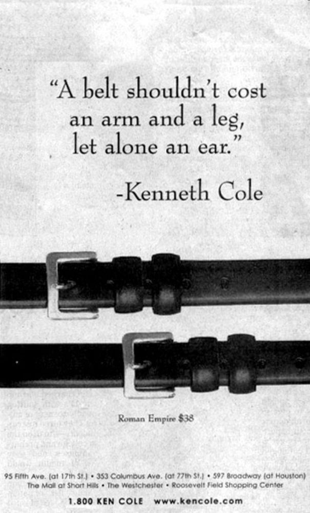 Kenneth Cole New York Times ad from 1997 This message was in reference to when Mike Tyson bit a chunk out of Evander Holyfield's ear.