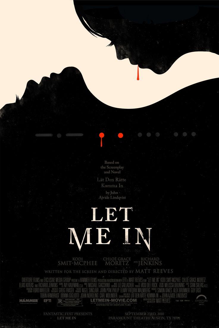"""MP408. """"Let me in"""" Alternate Movie Poster by Olly Moos (Matt Reeves 2010) / #Movieposter"""