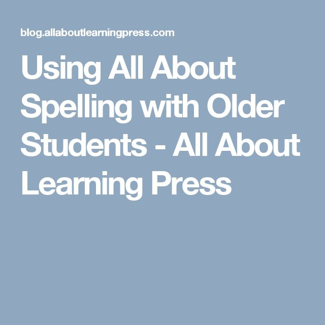 Using All About Spelling with Older Students - All About Learning ...