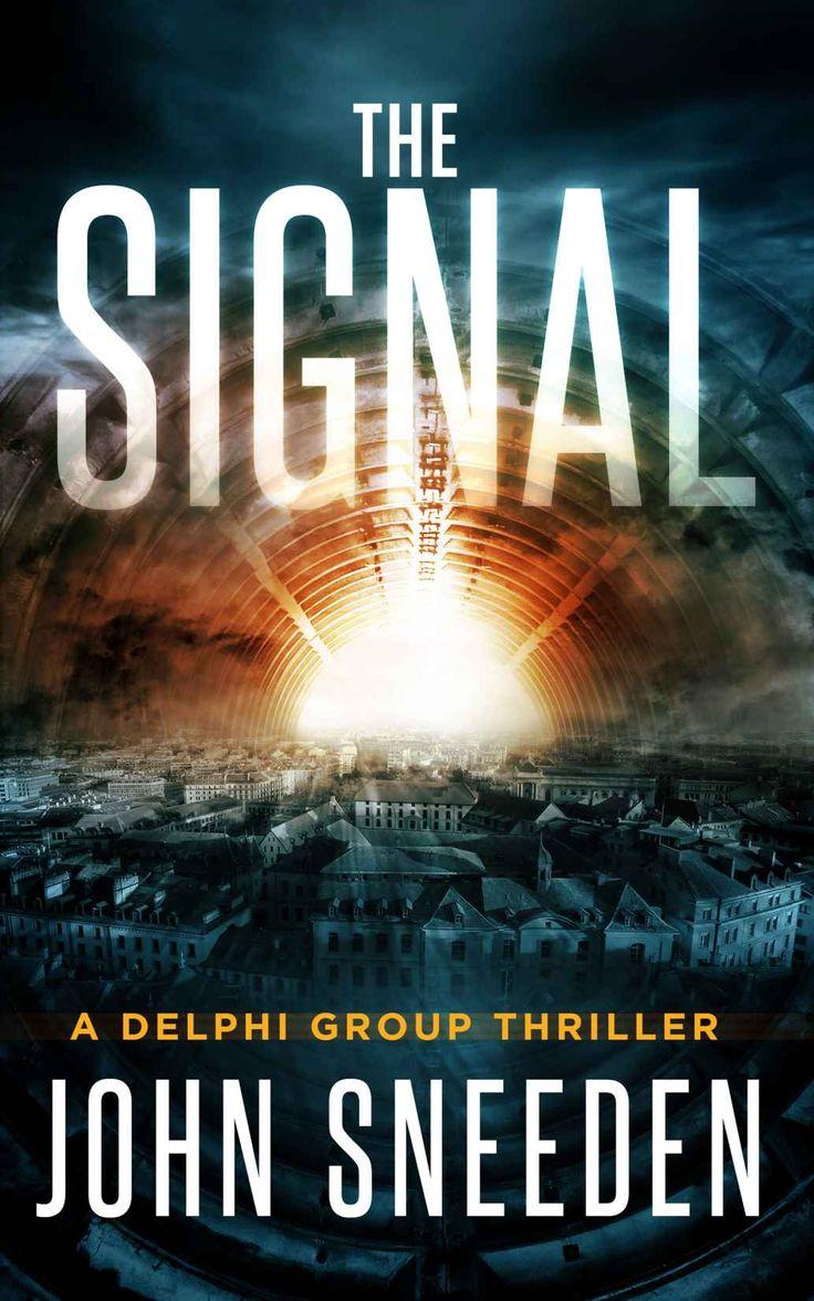 The Signal: A Delphi Group Thriller, John Sneeden  Amazon