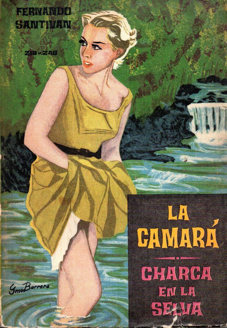 La Camará (1946) / Charca en la selva (1934). Fernando Santiván (1886-1973). Premio Nacional de Literatura 1952.