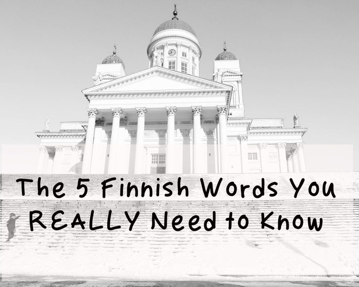 The 5 Finnish Words You REALLY Need to Know — magellan & pan