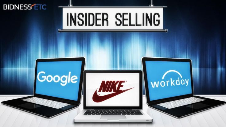Bidness Etc reports the latest insider selling at Google Inc. (NASDAQ:GOOG), Nike Inc. (NYSE:NKE), and Workday Inc. (NYSE:WDAY).