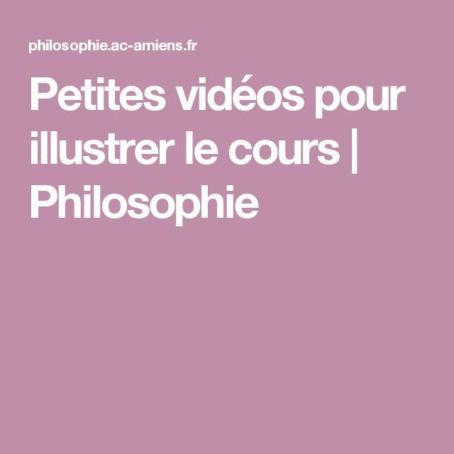 Petites vidéos pour illustrer le cours | Philosophie