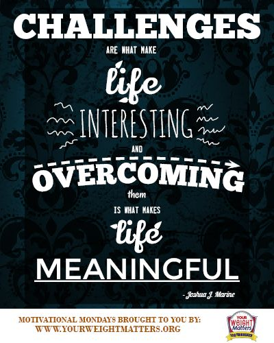 Motivational Quotes About Life Challenges