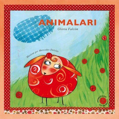 """Si ajuntes poesia, il·lustració, música (CD i partitures) i recitació... Es crea """"Animalari"""", de Glòria Falcón #sortirambnens"""