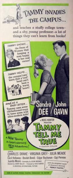 Boy did I have crush on John Gavin after seeing this movie at age 14 ~ 1961 Sandra Dee Movie Ad ~ Tammy Tell Me True