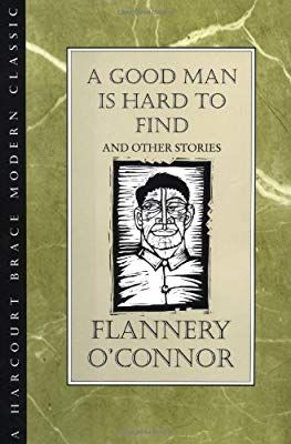 a good man is hard to find by flannery o connor essay A good man is hard to find by flannery o'connor study guide by chleonard includes 48 questions covering vocabulary, terms and more quizlet flashcards, activities and games help you improve your grades.
