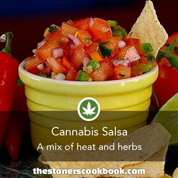 Cannabis Salsa from the The Stoner's Cookbook (http://www.thestonerscookbook.com/recipe/cannabis-salsa)