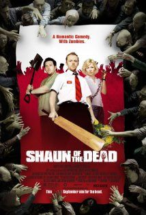 Shaun of the Dead (2004) I bought this for my son, but he already had it. Not fond of horror/zombie movies, but have been assured this is more comedy than anything. Still....