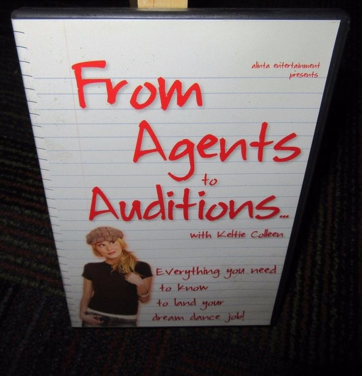 FROM AGENTS TO AUDITIONS WITH KELTIE COLLEEN DVD, NEED TO KNOW F/DREAM DANCE JOB