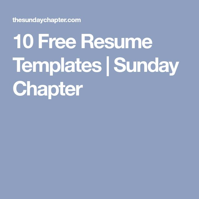 10 Free Resume Templates | Sunday Chapter