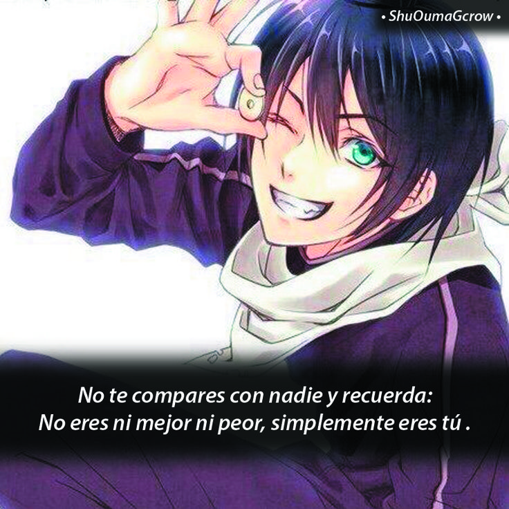 No te compares con nadie #ShuOumaGcrow #Anime #Frases_anime #frases