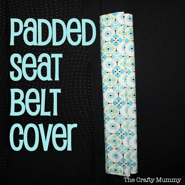Padded Seat Belt Cover need to make this for the bikw trailer