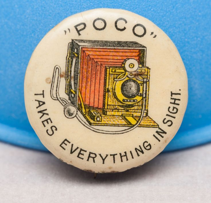 1896 Pinback for Rochester Camera Co. POCO Cameras. Good condition