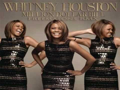 """Million Dollar Bill (Freemasons Remix)"", Whitney Houston"