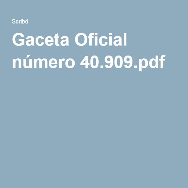 Gaceta Oficial número 40.909.pdf