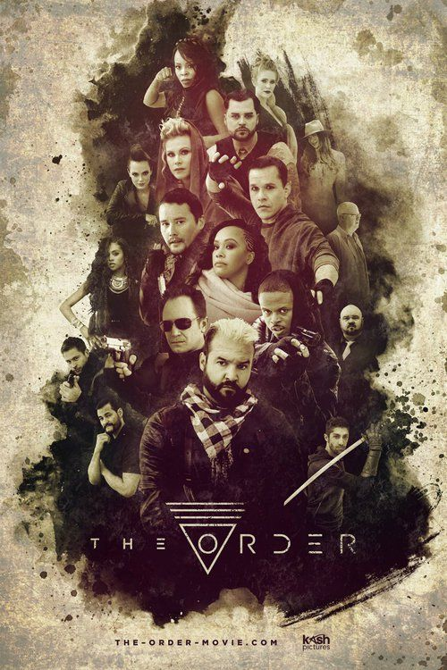 The Order Full Movie Online 2017