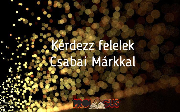 A 6lövetű 7vége alkalmából kérdezz felelek-re invitáltuk A hatlövetű íróját, Csabai Márkot!  http://prologus.kildara.hu/2015/12/06/csabai-mark-interju/ A linkre kattintva megtudhatjátok 10 könyves 'Ez, vagy az?' kérdésből, hogy mi is Márk véleménye a könyvek világával kapcsolatban! Ahogy azt ígértük, hamarosan könyvet nyerhettek, egy dedikált A hatlövetűt!