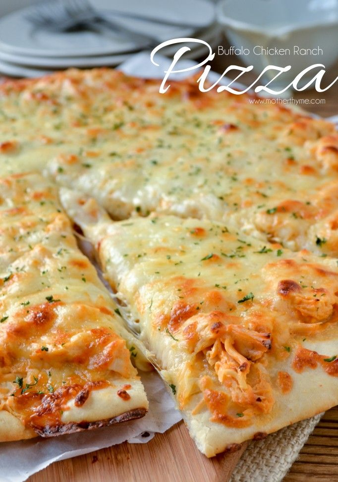 Buffalo Chicken Ranch Pizza | Mother Thyme