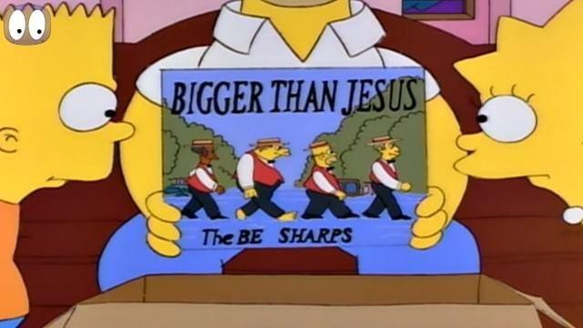Bigger than Jesus-The Simpsons