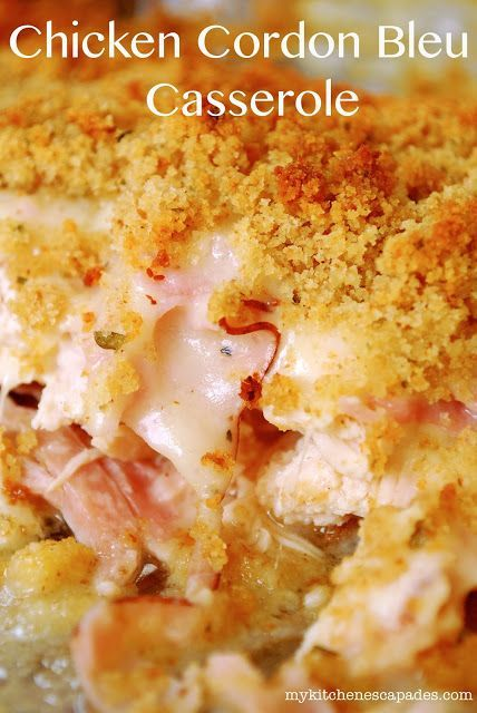 Chicken Cordon Bleu Casserole:   Made from a rotisserie chicken so perfect for quick weeknight dinner!