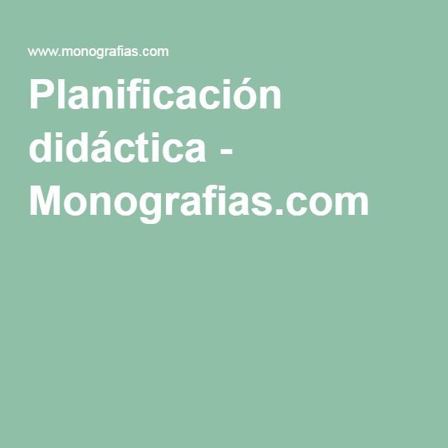 Planificación didáctica - Monografias.com