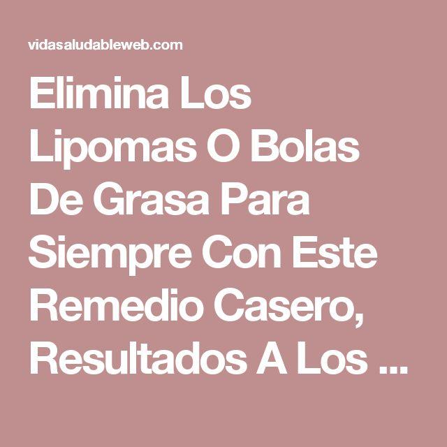Elimina Los Lipomas O Bolas De Grasa Para Siempre Con Este Remedio Casero, Resultados A Los 7 Días!