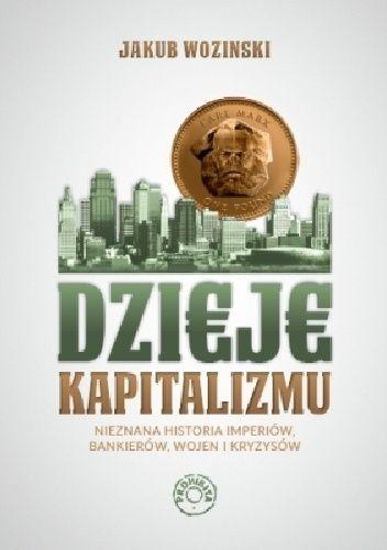 Okładka książki Dzieje kapitalizmu