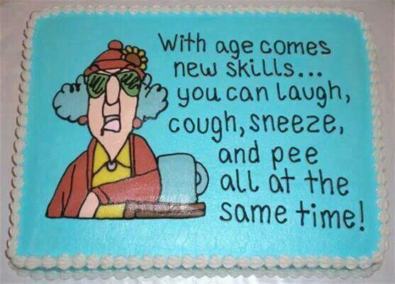 With Age Comes New Skills . . . You Can Laugh, Cough