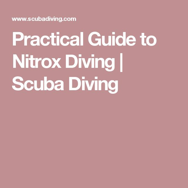 Practical Guide to Nitrox Diving | Scuba Diving